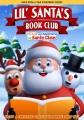 Lil' Santa's Book Club: The Life and Adventures of Santa Claus [videorecording].