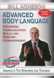 Advanced body language [videorecording] : nonverbal communication skills for greater understanding.