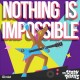 Nothing is impossible [sound recording]