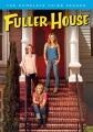 Fuller house. The complete third season [videorecording]