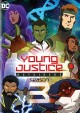 Young Justice: Outsiders. Season 3 [videorecording].