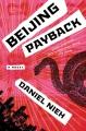 Beijing payback : a novel