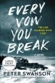 Every vow you break [large print] : a novel