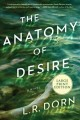 The anatomy of desire [large print] : a novel