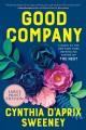 Good company [large print] : a novel