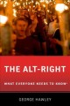 The alt-right : what everyone needs to know