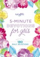 5-minute devotions for girls : featuring 180 daily devotions