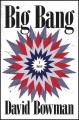 Big bang : a nonfiction novel