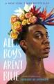 All boys aren't blue : a memoir-manifesto