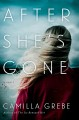 After she's gone : a novel