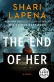 The end of her [large print]