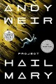 Project Hail Mary [large print] : a novel
