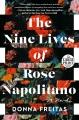 The nine lives of Rose Napolitano [large print]