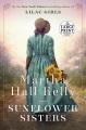 Sunflower sisters [large print] : a novel