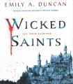 Wicked Saints [sound recording]