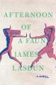 Afternoon of a faun : a novel