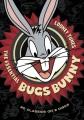 Looney tunes. The essential Bugs Bunny [videorecording]