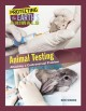 Animal testing : attacking a controversial problem