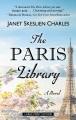 The Paris library [large print] : a novel