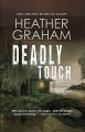 Deadly touch [large print]