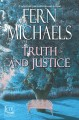 Truth and justice [large print]