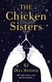 The chicken sisters [large print]