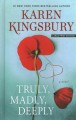 Truly, madly, deeply [large print] : a novel