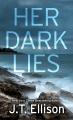 Her dark lies [large print]