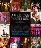 American Theatre Wing : an oral history : 100 years, 100 voices, 100 million miracles