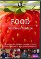 Food [videorecording] : delicious science