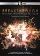 Breakthrough [videorecording] : the ideas that changed the world