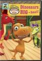 Dinosaur train. Dinosaurs big + small! [videorecording]
