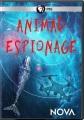 Animal espionage [videorecording]