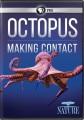 Octopus [videorecording] : making contact