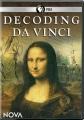 Decoding Da Vinci [videorecording]