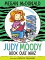 Judy Moody : book quiz whiz