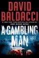 A gambling man [large print]