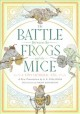 The battle between the frogs and the mice : a tiny Homeric epic