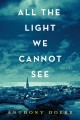 All the light we cannot see [large print] : a novel