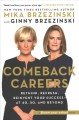 Comeback careers : rethink, refresh, reinvent your success -- at 40, 50, and beyond