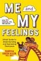 Me and my feelings : a kids