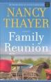 Family reunion [large print] : a novel