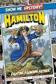 Alexander Hamilton : the fighting founding father!