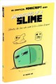 Adventures of a slime : Slibertius, the slime who wants to be a fashion designer!