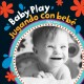 Baby play = Jugando con bebé