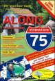 Along Interstate 75 : the 'must-have' guide for your drive to and from Florida