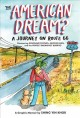 The American dream? : a journey on Route 66 : discovering dinosaur statues, muffler men, and the perfect breakfast burrito : a graphic memoir