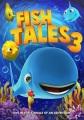 Fishtales 3 [videorecording]