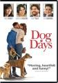 Dog days [videorecording]