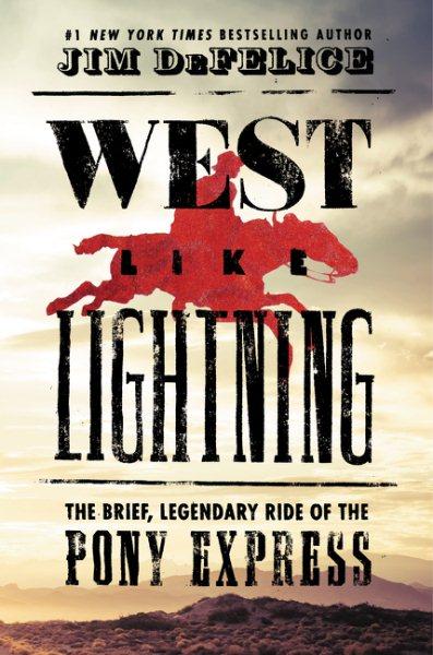West Like Lightning